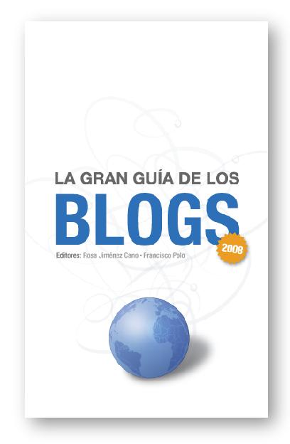 La Gran Guía de los Blogs 2008
