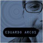 La Importancia de llamarse Eduardo Arcos