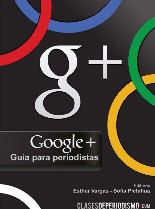 Guía Google+ para periodistas