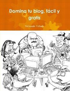 Domina tu blog (tapa blanda)