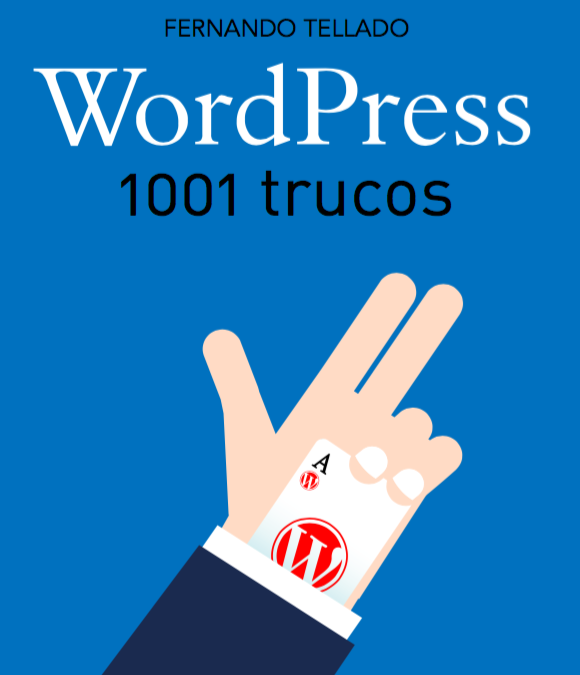 1001 Trucos WordPress – Un libro imprescindible